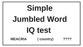 simple jumbled word test    iq test verbal reasoning    guess the word