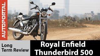 Royal Enfield Thunderbird 500 - Long Term Review