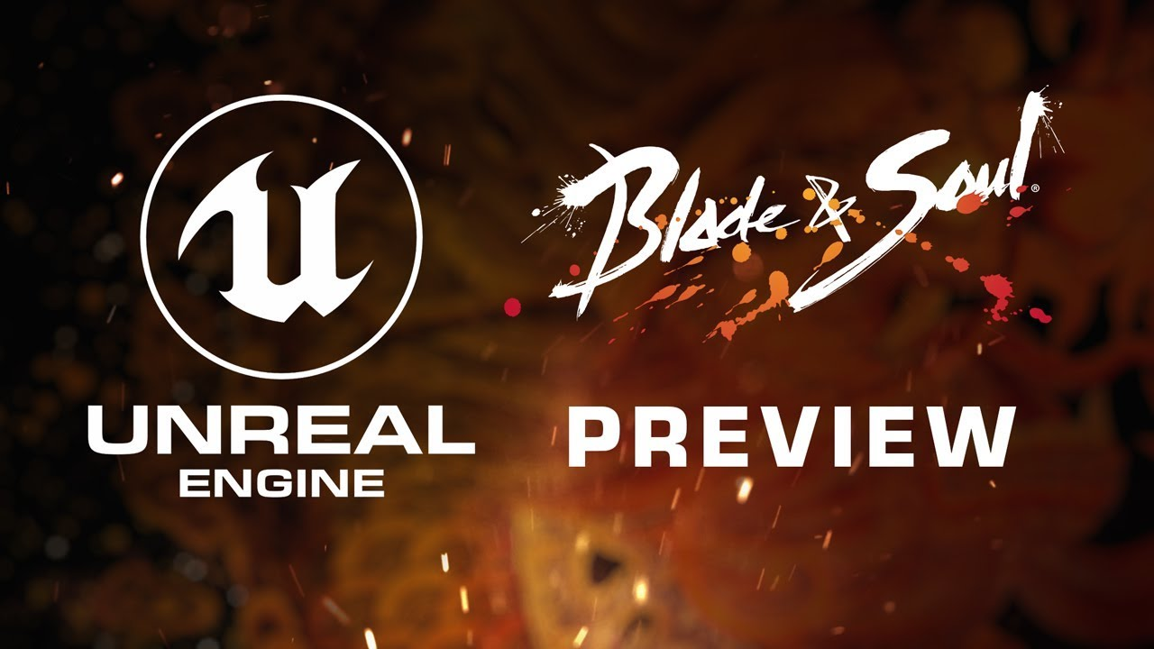 Unreal Engine 4 Upgrade to Blade & Soul May Not Make It in