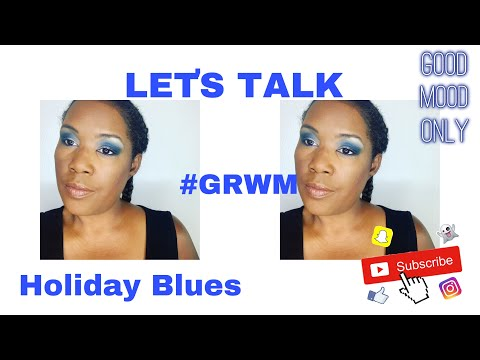 LET'S TALK: HOLIDAY BLUES/GET READY WITH ME #GRWM//FEATURING JAMES CHARLES PALETTE