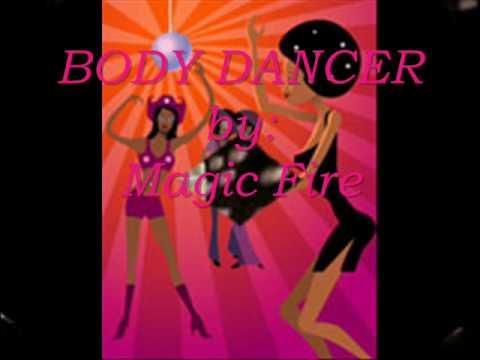 disco... Body Dancer by Magic Fire