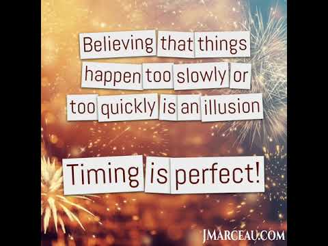 Believing that things happen too slowly or too quickly is an illusion