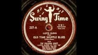 Lloyd Glenn   Old Time Shuffle Blues 1950