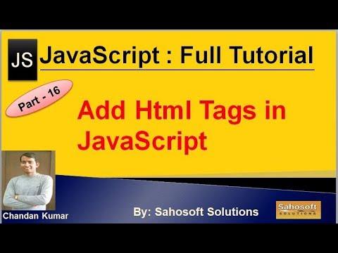 Add Html Tags in JavaScript : Part - 16 : JavaScript Full Tutorial thumbnail