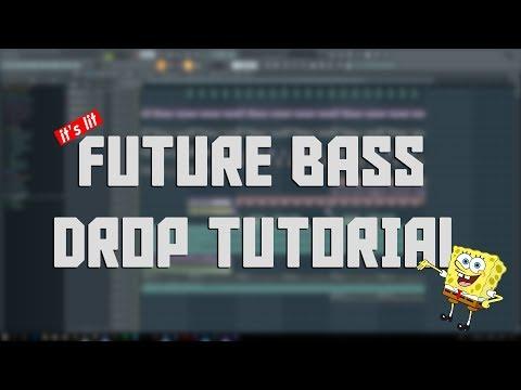 Future Bass Drop Tutorial -  FL Studio 20