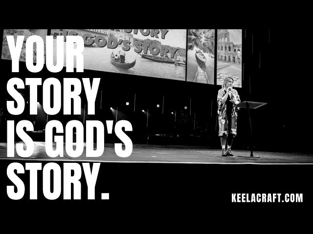 YOUR STORY IS GODS STORY - KEELA CRAFT AMBROSE