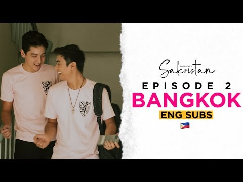 SAKRISTAN EPISODE 2 • BANGKOK