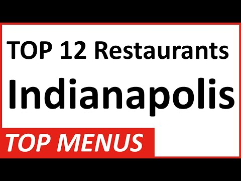 Top 12 Restaurants In Indianapolis And Their Menus: Wide Variety Of Indiana Food For Every Type!