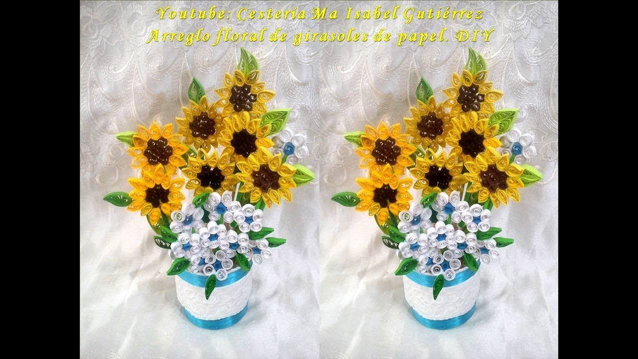 Manualidades Para El Día De Las Madres Arreglo Floral Con Girasoles De Papel