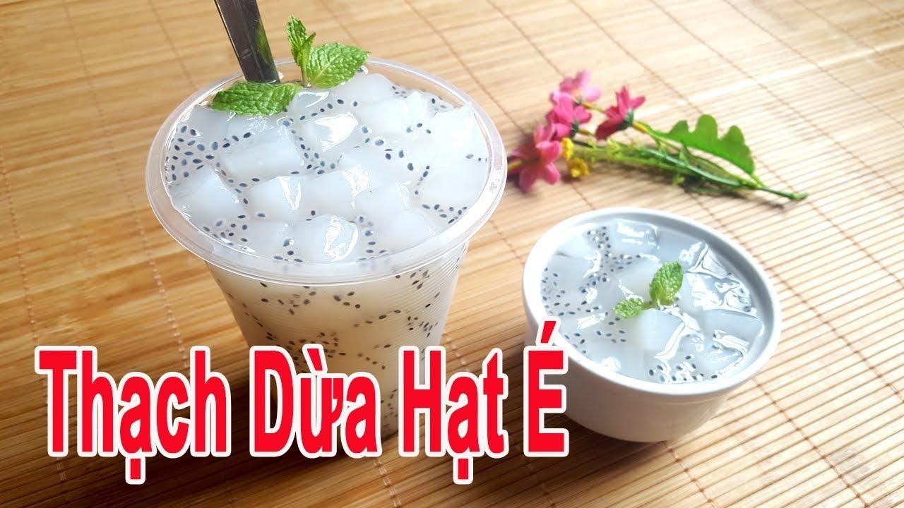 Cách Làm Thạch Dừa Hạt É Ngon Mát Bổ   Góc Bếp Nhỏ