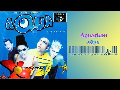 Aquarium - aQua (Álbum Completo) HD