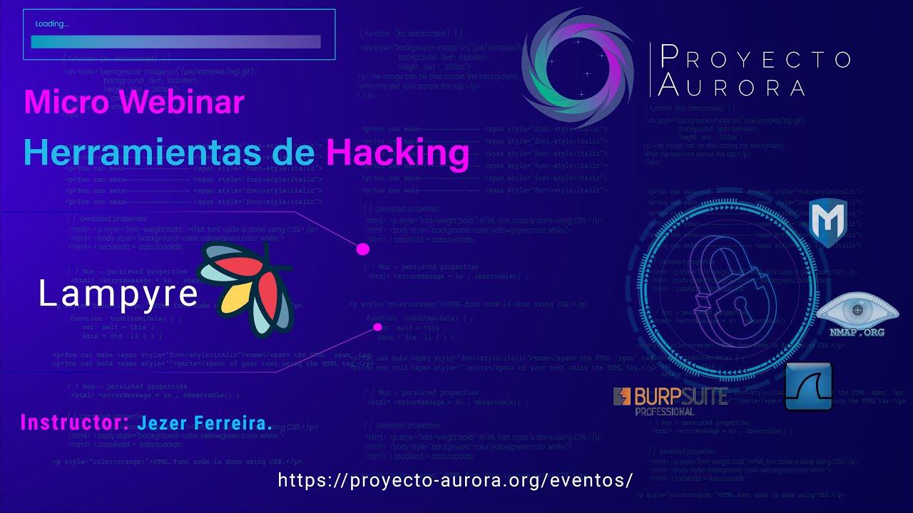 """Herramientas de Hacking: """"Lampyre"""""""