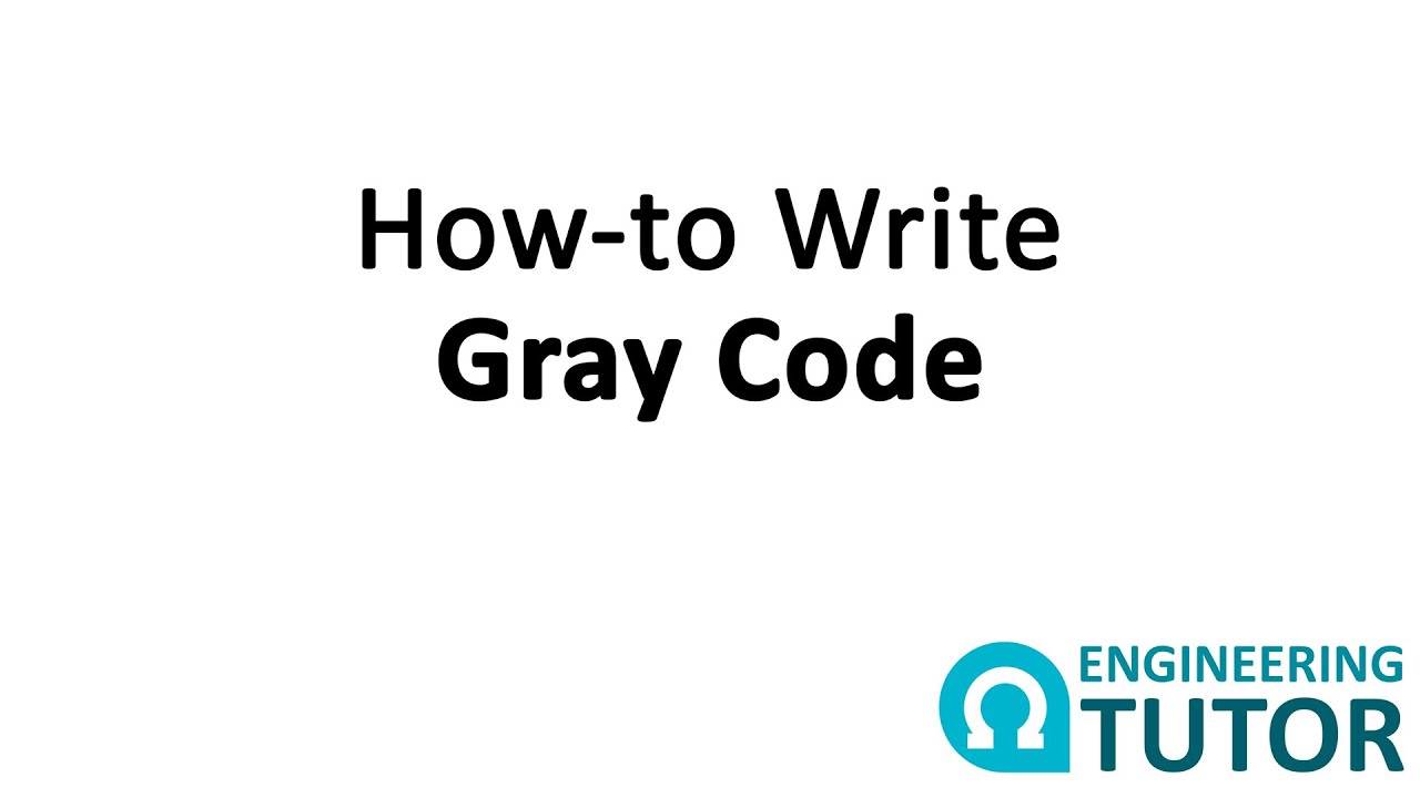 How To Write 1 Bit 2 Bit And 3 Bit Gray Code