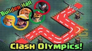 builder hall clash olympics   troops race   who s the fastest clash of clans