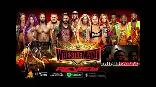 Triple Threat: Wrestle Mania 35 Review