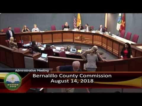 Bernalillo County Commission Administrative Meeting 8-14-18 Revised