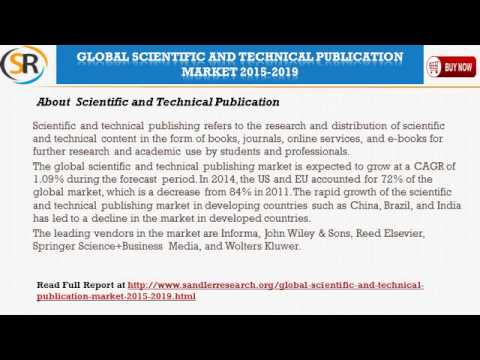 Global Scientific and Technical Publication Market 2015 2019