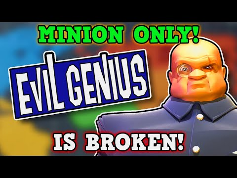 Evil Genius IS A PERFECTLY BALANCED GAME WITH NO EXPLOITS - Minion Only Challenge IS BROKEN!!