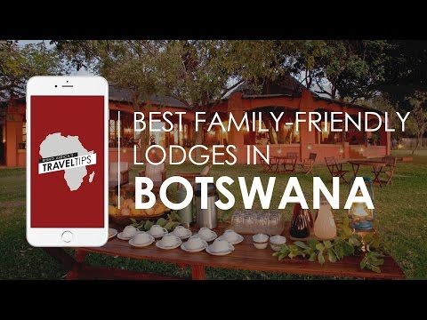 What are the best family-friendly lodges in Botswana? Rhino Africa's Travel Tips