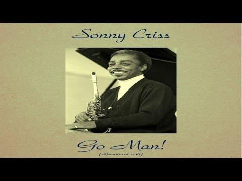 Sonny Criss Ft. Sonny Clark - Go Man! - Remastered 2016