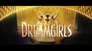 Dreamgirls West End | Official Trailer