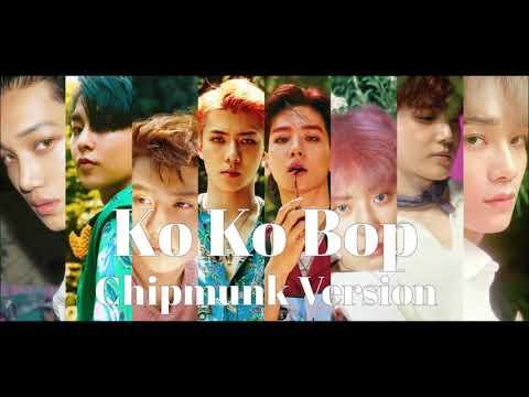 EXO - Ko Ko Bop [Chipmunk Version]