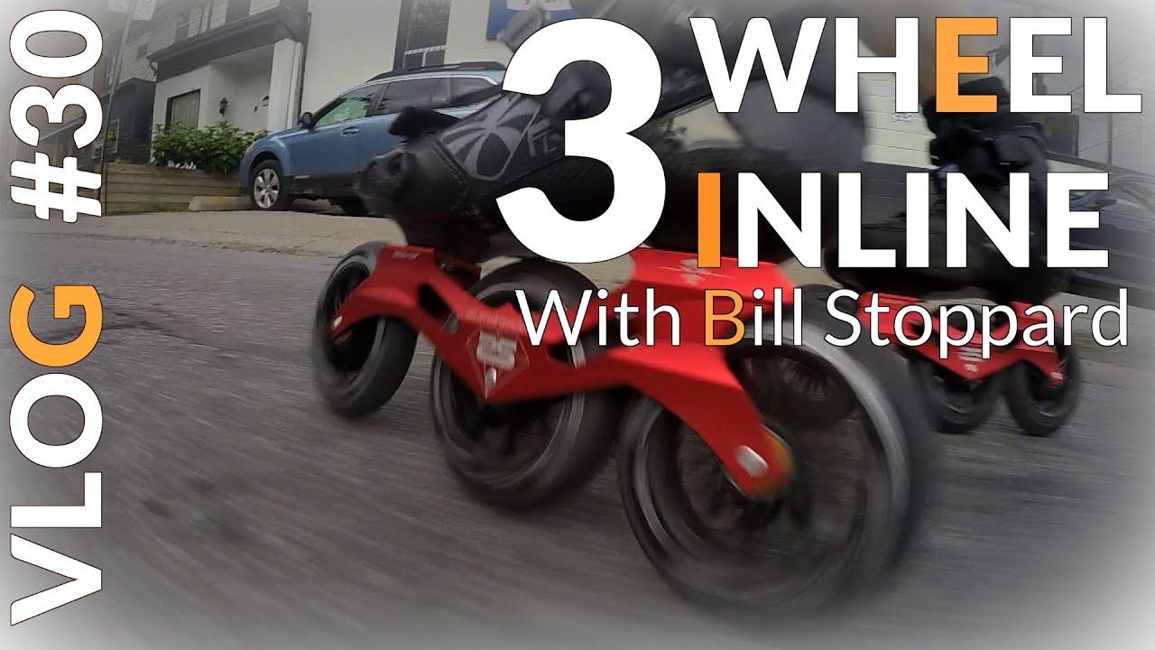 3 Wheel Inline Skating -Bill Stoppard