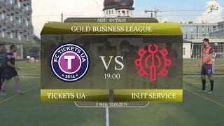 Tickets UA - in.IT Service [Огляд матчу] (Gold Business League. 3 тур)