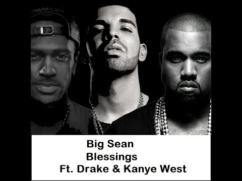 big-sean-blessings-ft.-drake-&-kanye-west-(-lyrics-)