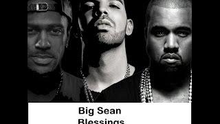 Video Big Sean Blessings Ft. Drake & Kanye West ( Lyrics ) download MP3, 3GP, MP4, WEBM, AVI, FLV Agustus 2018