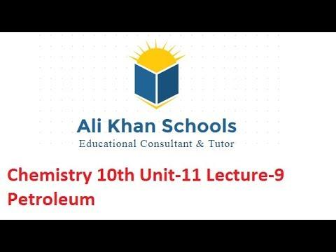 Chemistry 10th Petroleum Unit-11 Lecture-9