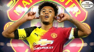 Jadon Sancho Should REJECT Manchester United Because... | #TheCommentsShow