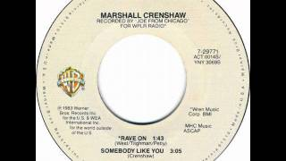 Watch Marshall Crenshaw Rave On video
