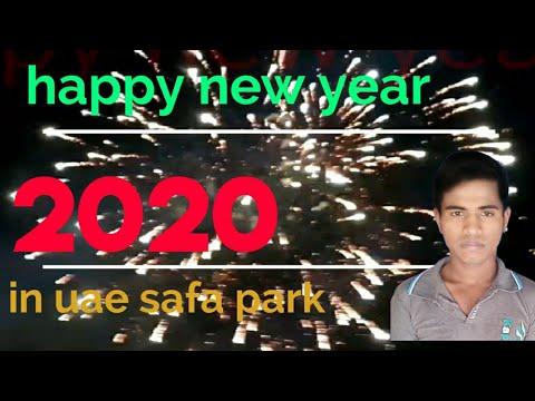 Happpy new year 2020.safa park in dubai.