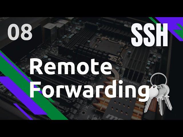 SSH - 8. LE REMOTE FORWARDING OU REMOTE FORWARD DE PORT