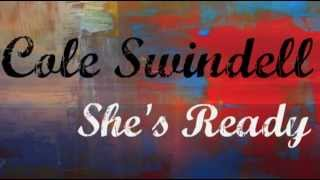 Cole Swindell - She