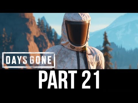 DAYS GONE Part 21 Gameplay Walkthrough - ONE LAST JOB (Full Game)