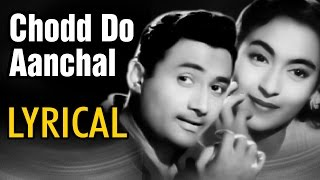 Chodd Do Aanchal With Lyrics | Paying Guest | Dev Anand, Nutan, Kishore Kumar, Asha | Romantic Song