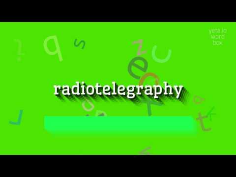 """How to say """"radiotelegraphy""""! (High Quality Voices)"""