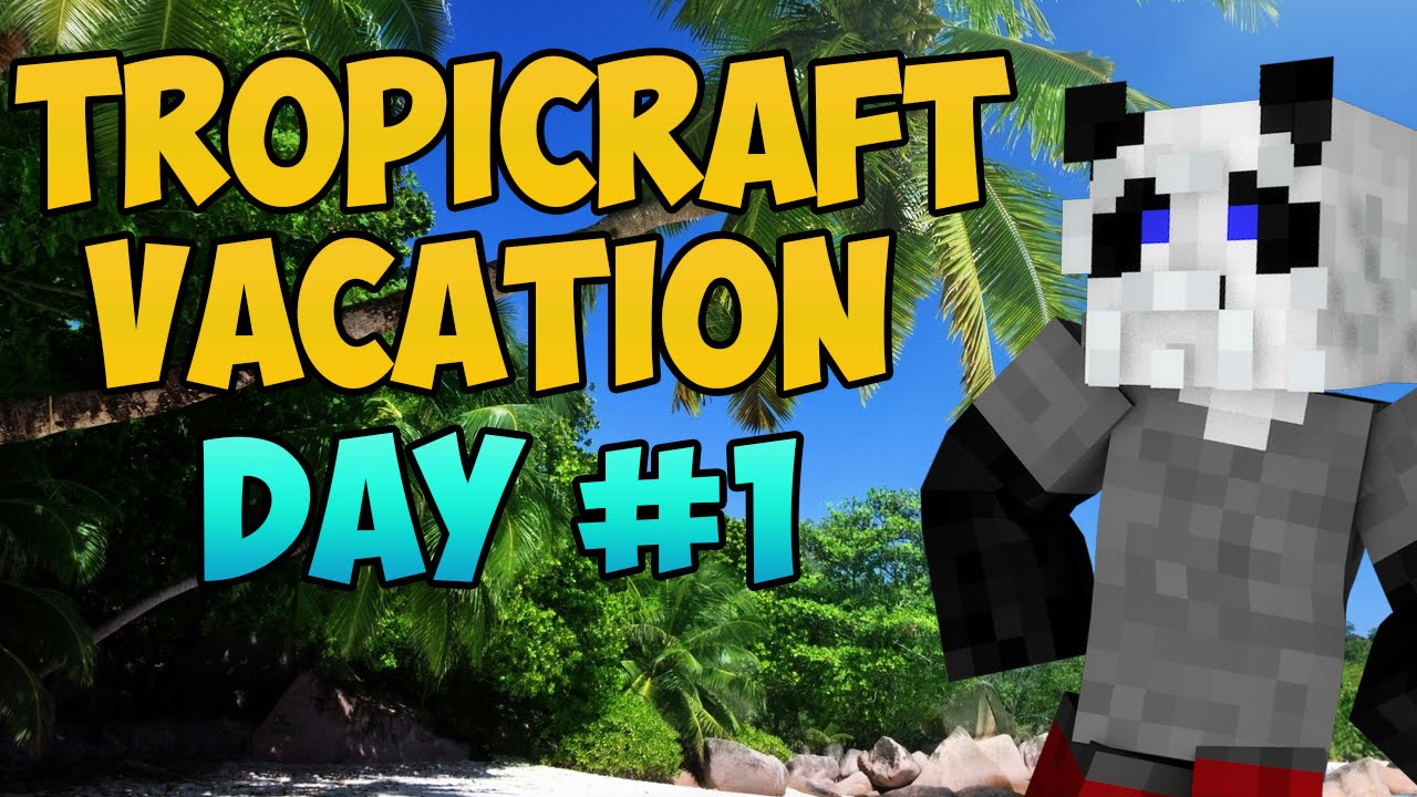 """Tropicraft Vacation """"Vlog"""": Day 1(Minecraft Attack of the ..."""