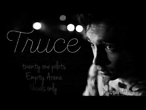 TØP - Truce (Empty Arena) (Vocals Only)