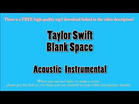 Taylor Swift - Blank Space (Acoustic Instrumental) Karaoke - YouTube