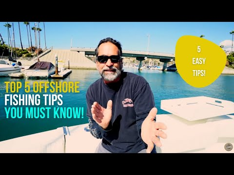 Top 5 Offshore Fishing Tips You Must Know