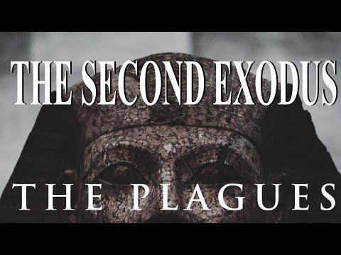 THE SECOND EXODUS: PART#2 THE PLAGUES