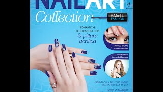 Nail Art Collection: USCITA 4 in edicola il 20/01/15 Thumbnail