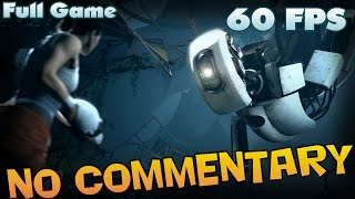 Portal 2 - Full Game Walkthrough  【60 FPS】 【No Commentary】