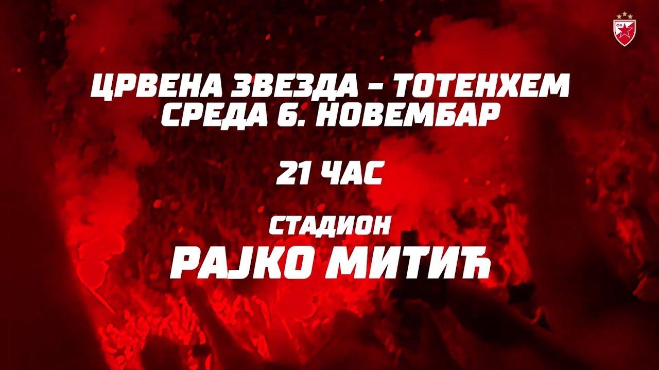 Crvena Zvezda Totenhem 6 Novembar 2019 21h Stadion Rajko Mitić