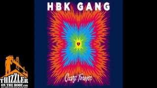 HBK Gang - Never Goin