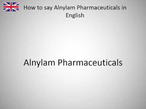 How to say Alnylam Pharmaceuticals in English?