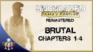 Uncharted Drake's Fortune Remastered - Brutal Difficulty Chapters 1-4 (The Nathan Drake Collection)